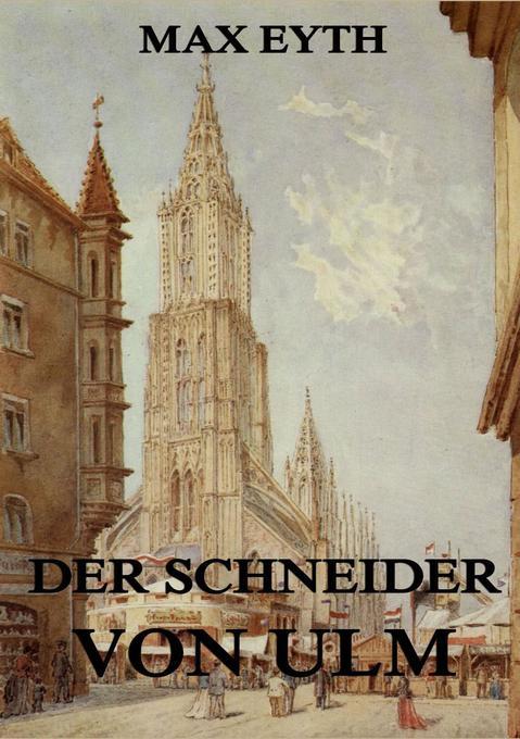 Der Schneider von Ulm als Buch