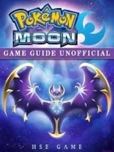 Pokemon Moon Game Guide Unofficial als eBook Do...