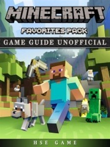 Minecraft Favorites Pack Game Guide Unofficial ...