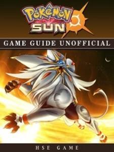 Pokemon Sun Game Guide Unofficial als eBook Dow...