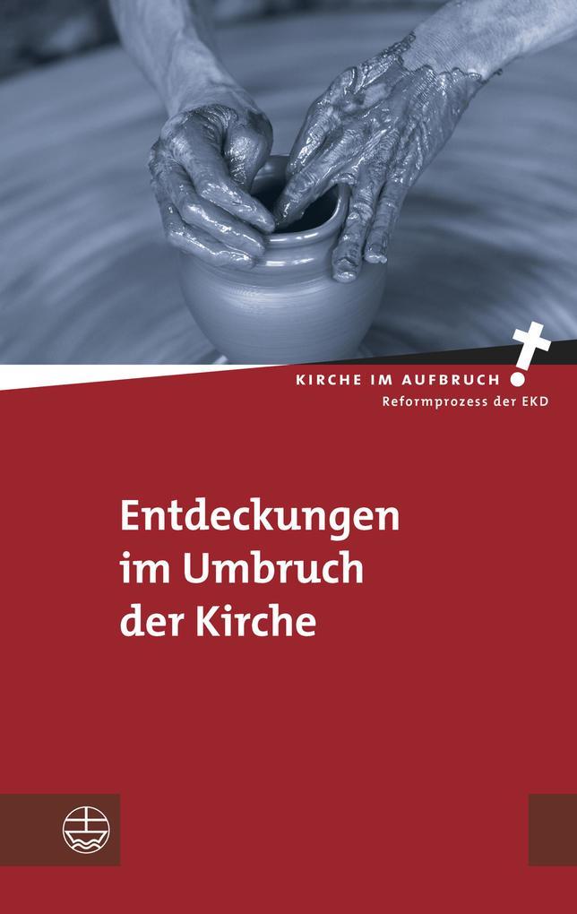 Entdeckungen im Umbruch der Kirche als eBook Do...
