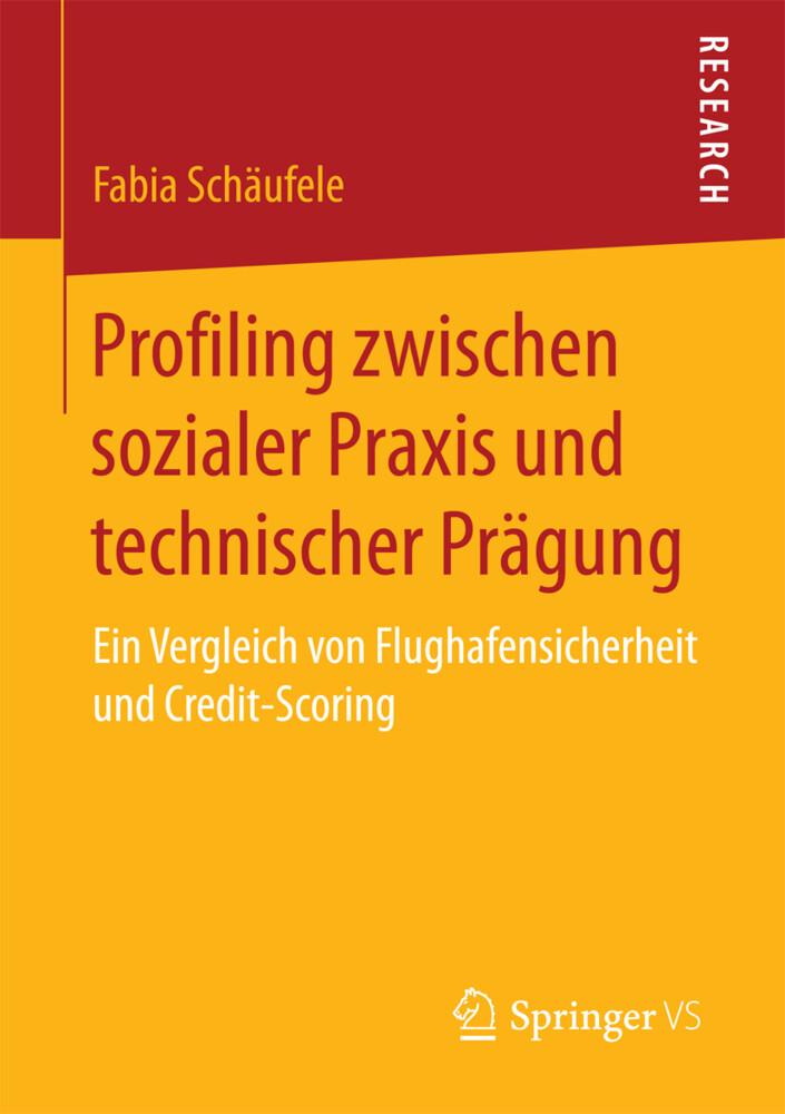 Profiling zwischen sozialer Praxis und technisc...