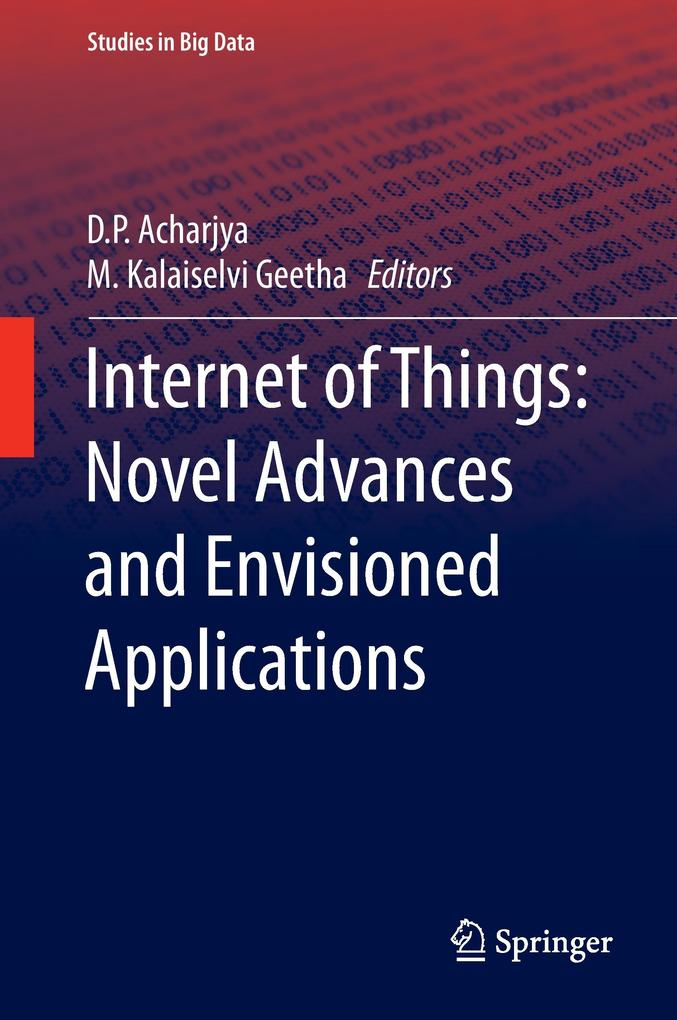 Internet of Things: Novel Advances and Envision...