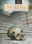 Murena 04. Kapitel 7 & 8, 1. Zyklus: Lodernde Flammen / Aus der Asche Roms /Dornen