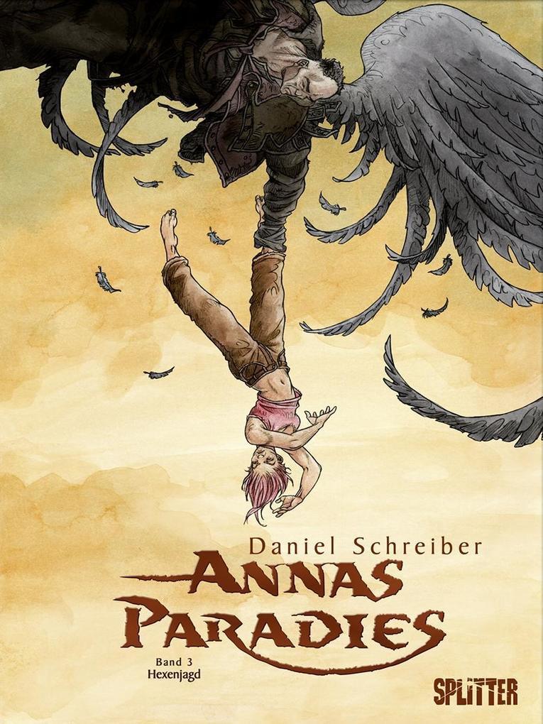 Annas Paradies 03. Hexenjagd als Buch von Danie...