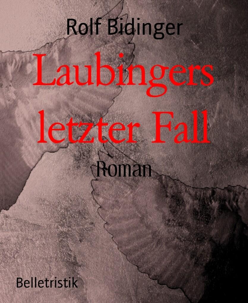 Laubingers letzter Fall als eBook