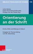 Orientierung an der Schrift: Kirche, Ethik und Bildung im Diskus