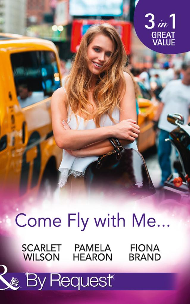 Come Fly With Me...: English Girl in New York /...