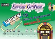 Einfacher!-Geht-Nicht: 19 Hits & Evergreens - für MELODICA (mit Schlauch) mit CD