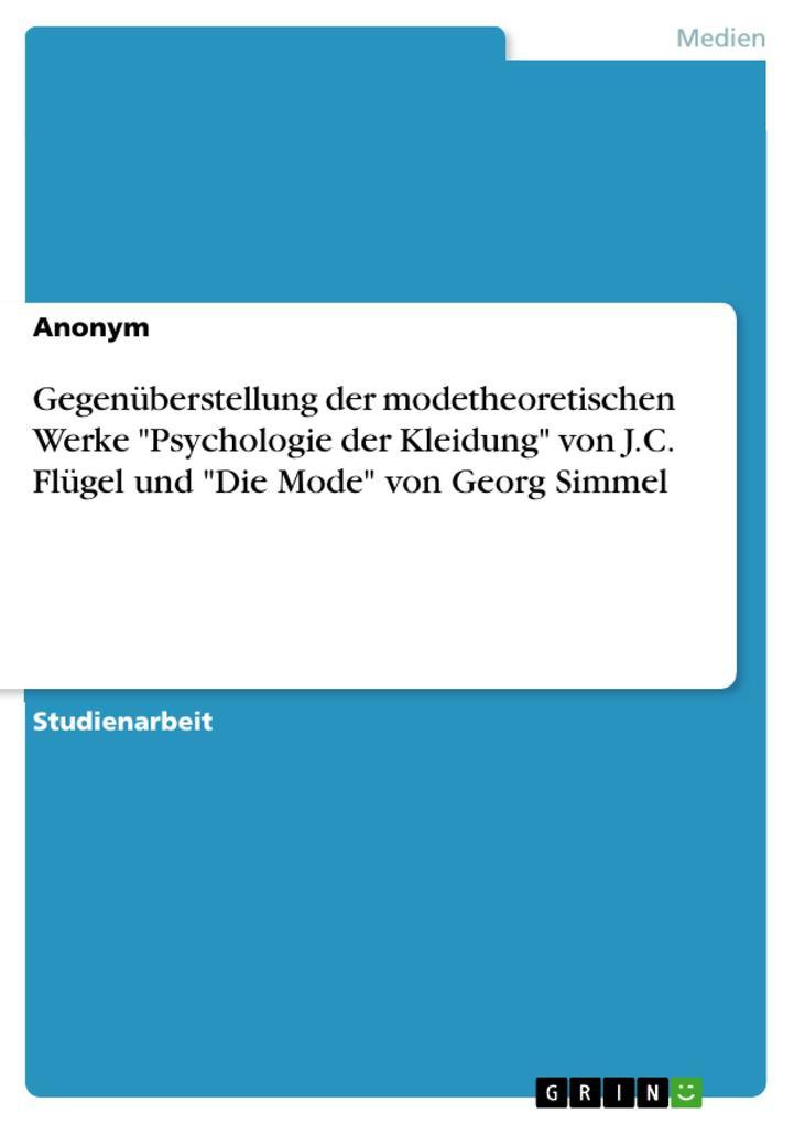 Gegenüberstellung der modetheoretischen Werke P...
