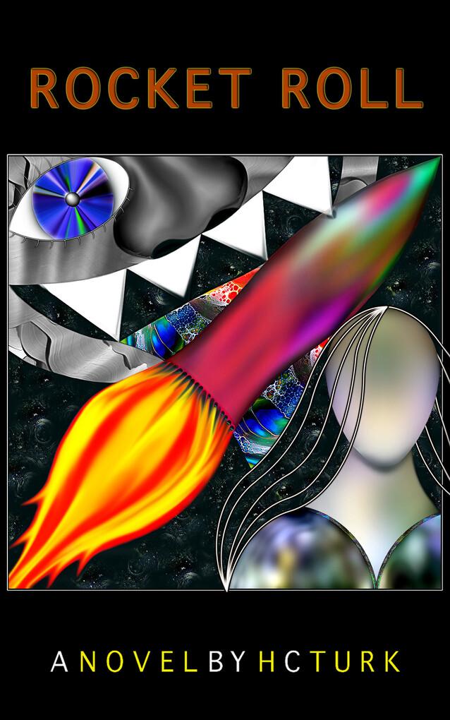 Rocket Roll als eBook Download von H. C. Turk