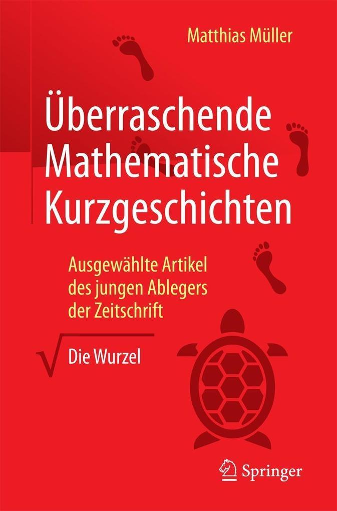 Überraschende Mathematische Kurzgeschichten als...