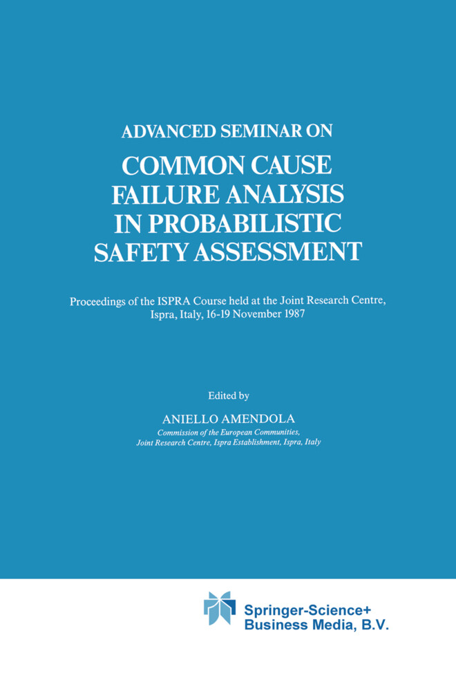 Advanced Seminar on Common Cause Failure Analysis in Probabilistic Safety Assessment als Buch (gebunden)