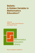 Beliefs: A Hidden Variable in Mathematics Education?