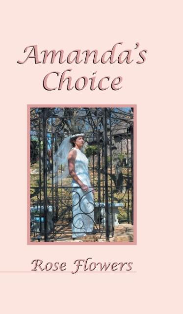 Amanda´s Choice als Buch von Rose Flowers