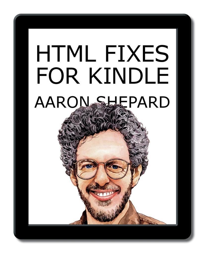 HTML Fixes for Kindle als Taschenbuch von Aaron...