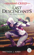 An Assassin's Creed Series. Last Descendants. Das Grab des Khan