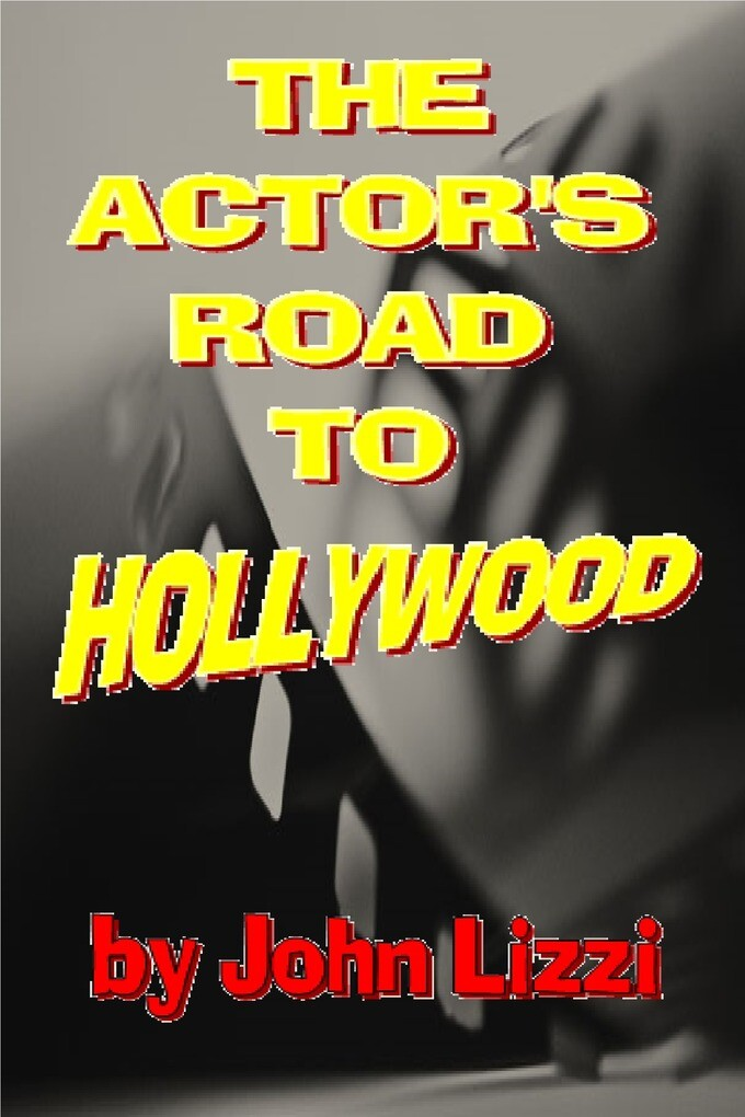 The Actor´s Road to Hollywood als eBook Downloa...