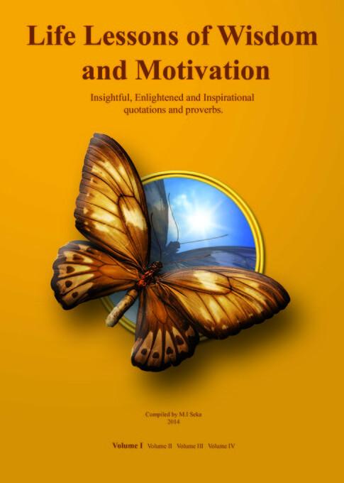 Life Lessons of Wisdom & Motivation: Volume I a...