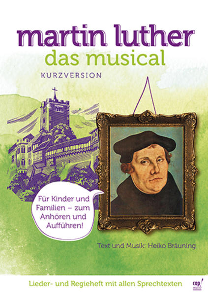 Martin Luther Das Musical (Kurzversion) (Lieder...