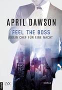Feel the Boss - (K)ein Chef für eine Nacht