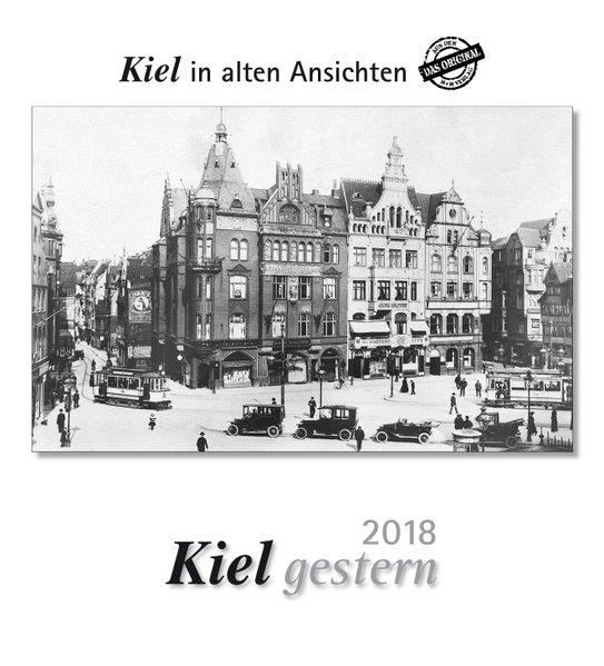 Kiel gestern 2018. Kalender