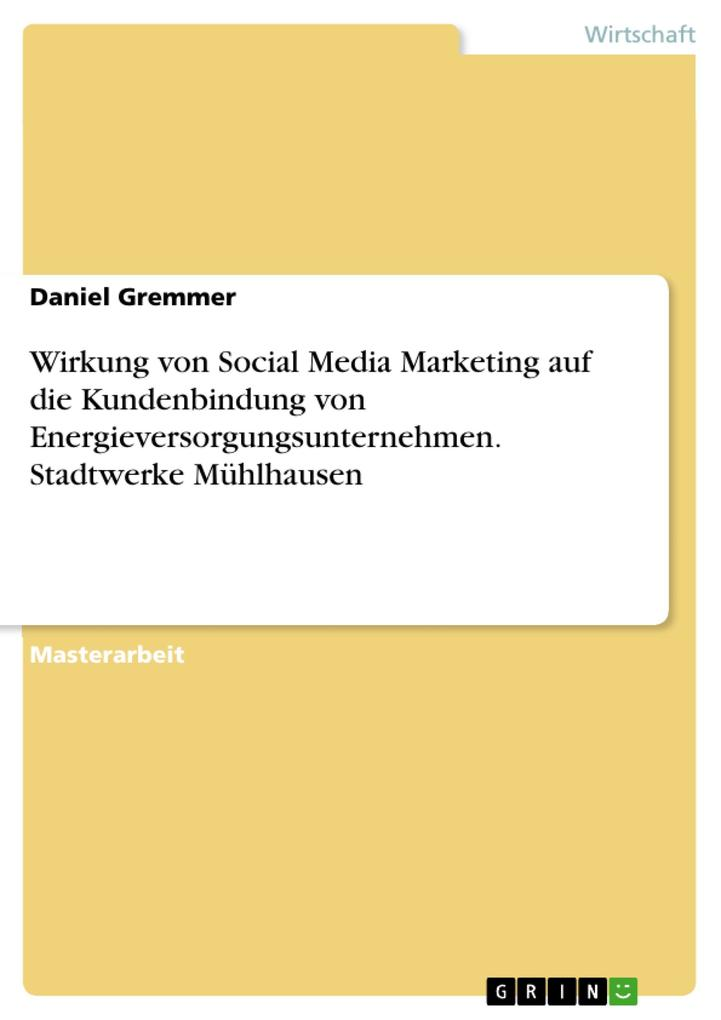 Wirkung von Social Media Marketing auf die Kund...