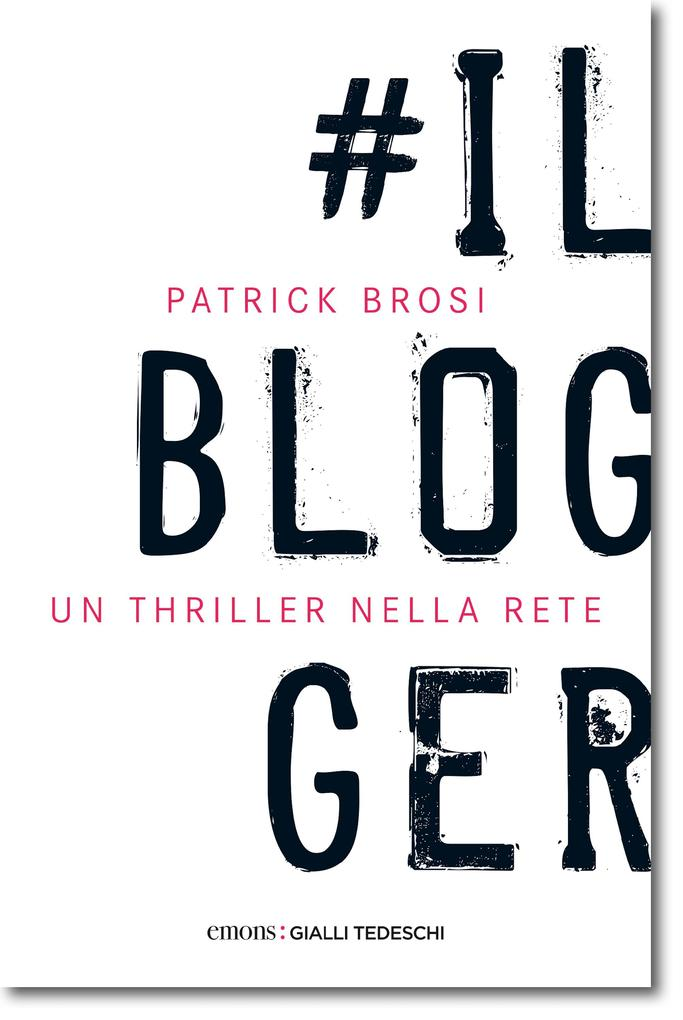 Il Blogger als eBook Download von Patrick Brosi