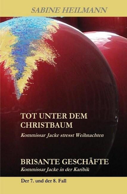 tot unter dem Christbaum, Brisante Geschäfte als Buch