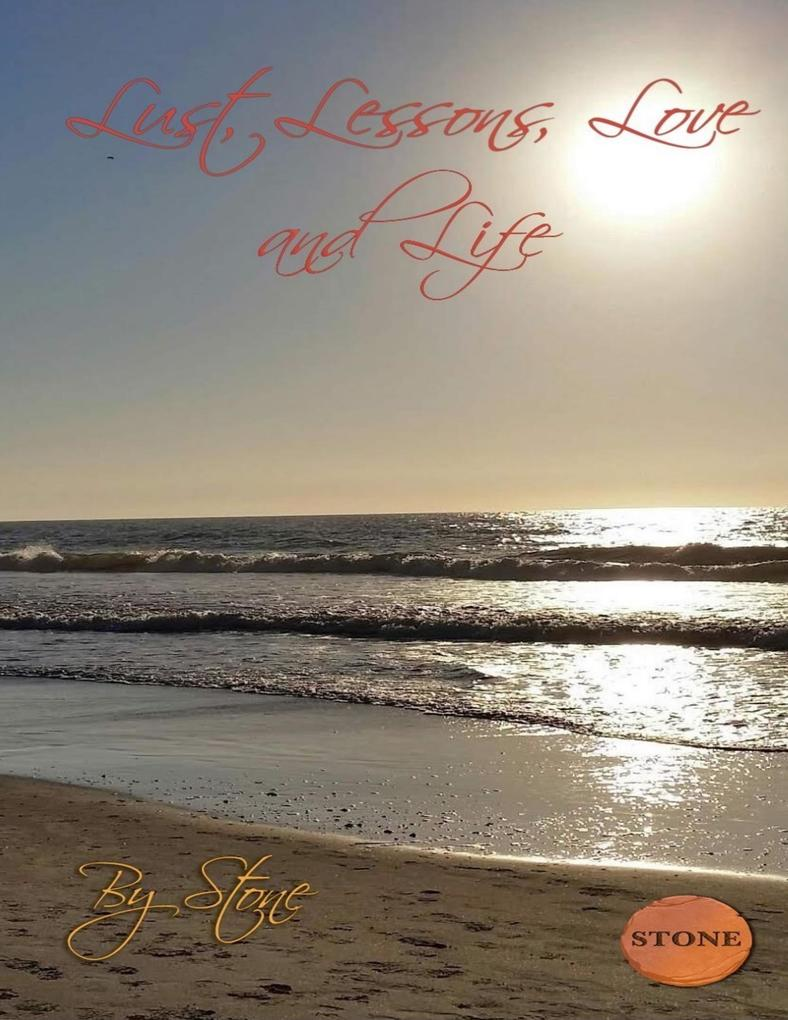 Lust, Lessons, Love and Life als eBook Download...
