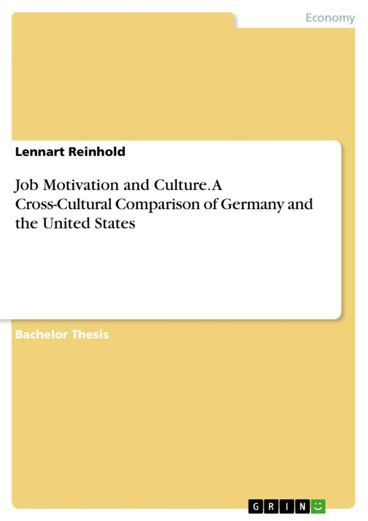 Job Motivation and Culture. A Cross-Cultural Co...