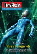 Perry Rhodan 2911: Riss im Lügennetz (Heftroman)