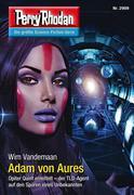 Perry Rhodan 2909: Adam von Aures (Heftroman)