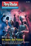Perry Rhodan 2914: Im Bann des Pulsars (Heftroman)
