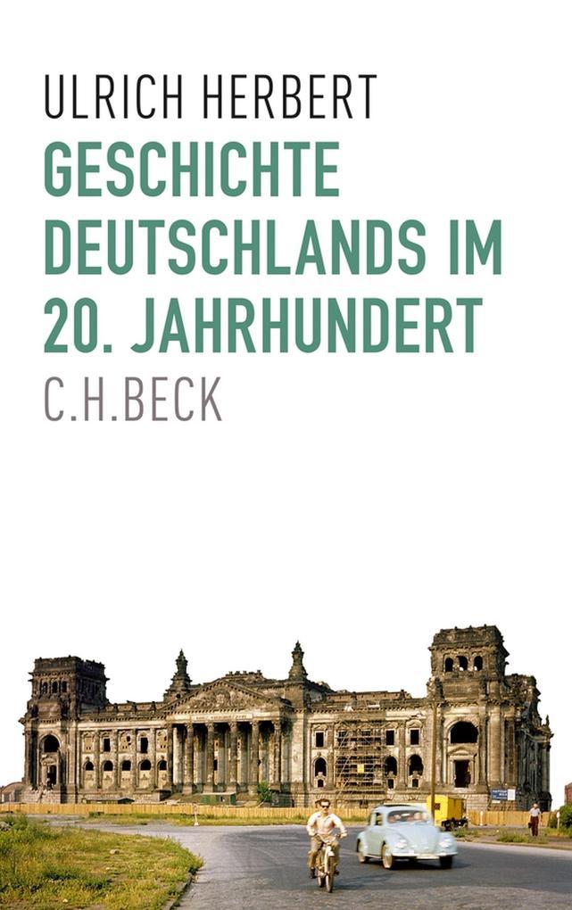 Geschichte Deutschlands im 20. Jahrhundert als eBook epub