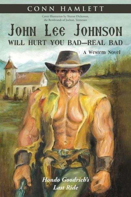 John Lee Johnson Will Hurt You Bad-Real Bad Und...