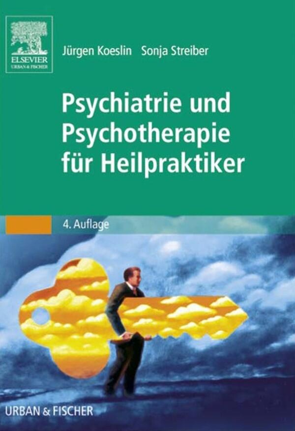 Psychiatrie und Psychotherapie für Heilpraktike...