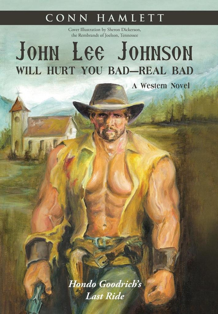 John Lee Johnson Will Hurt You Bad-Real Bad Und...
