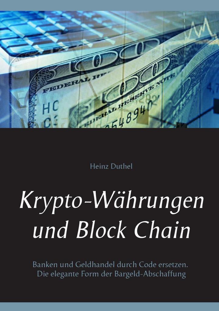 Krypto-Währungen und Block Chain als eBook