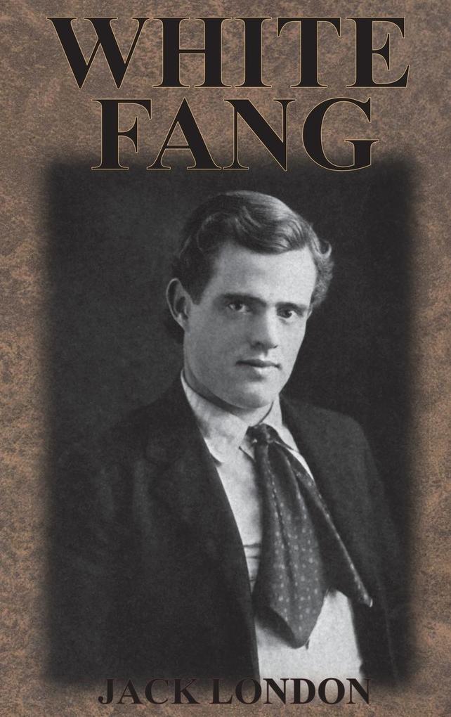 White Fang als Buch von Jack London