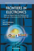 Frontiers in Electronics - Selected Papers from the Workshop on Frontiers in Electronics 2015 (Wofe-15)