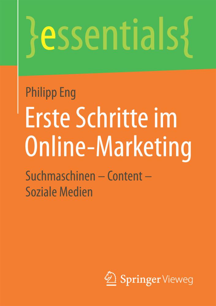 Erste Schritte im Online-Marketing als Buch von...