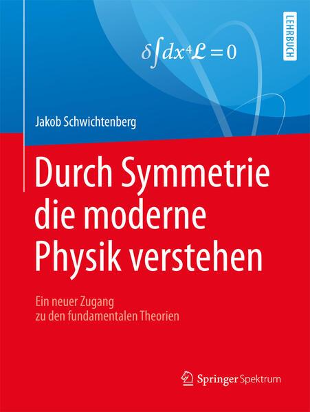 Durch Symmetrie die moderne Physik verstehen al...