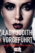 Interaktives BDSM Kopfkino, Session 4: Lady Judith vorgeführt