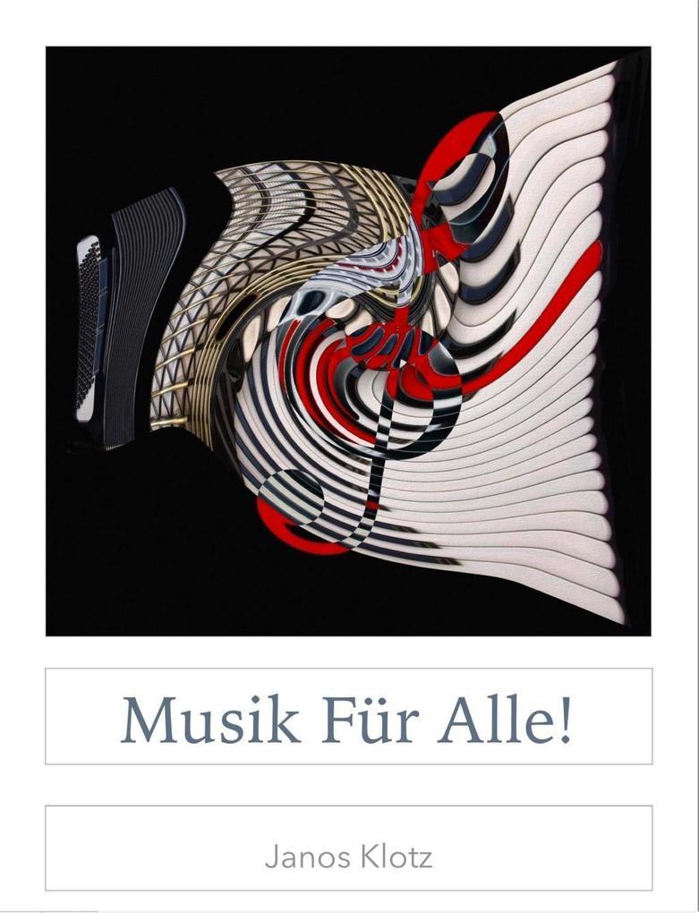 Musik für alle! als eBook Download von Janos Klotz