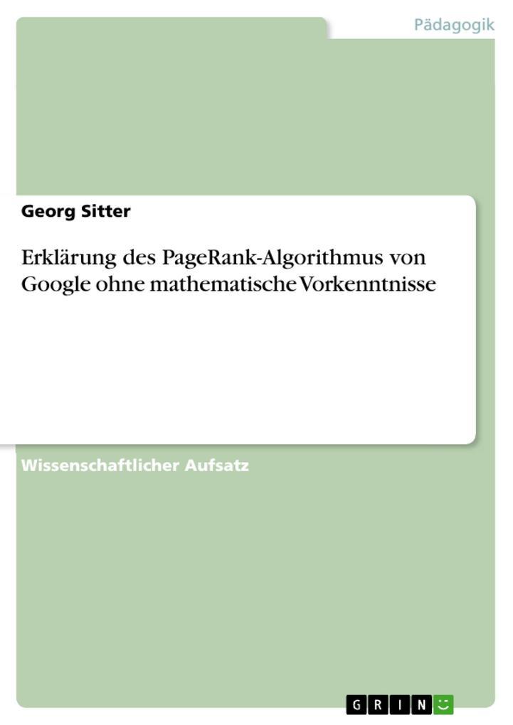 Erklärung des PageRank-Algorithmus von Google o...