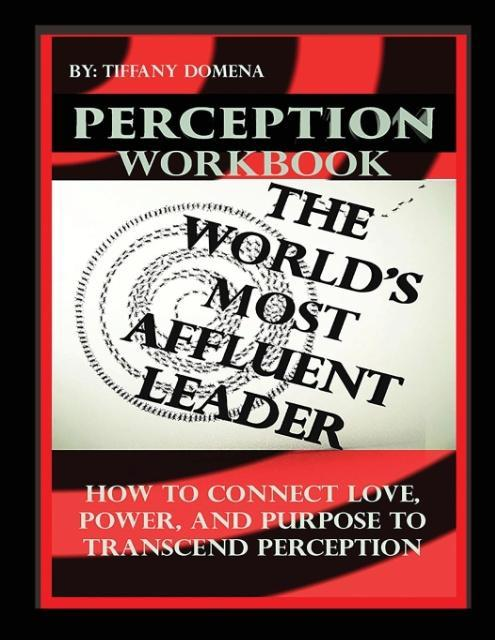 PERCEPTION THE WORLD´S MOST AFFLUENT LEADER WOR...