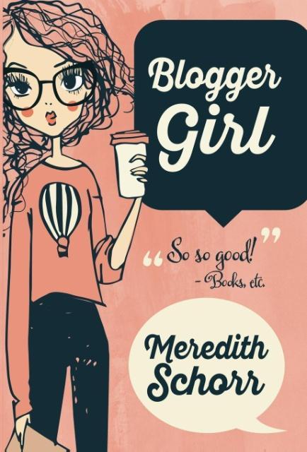 BLOGGER GIRL als Buch von Meredith Schorr