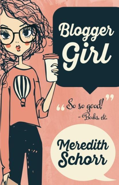 BLOGGER GIRL als Taschenbuch von Meredith Schorr