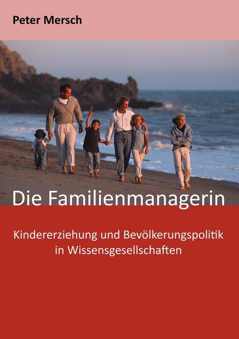 Die Familienmanagerin als Buch von Peter Mersch